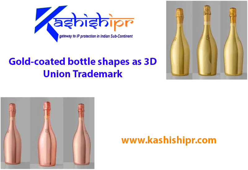 Gold-coated bottle shapes as 3D Union Trademark