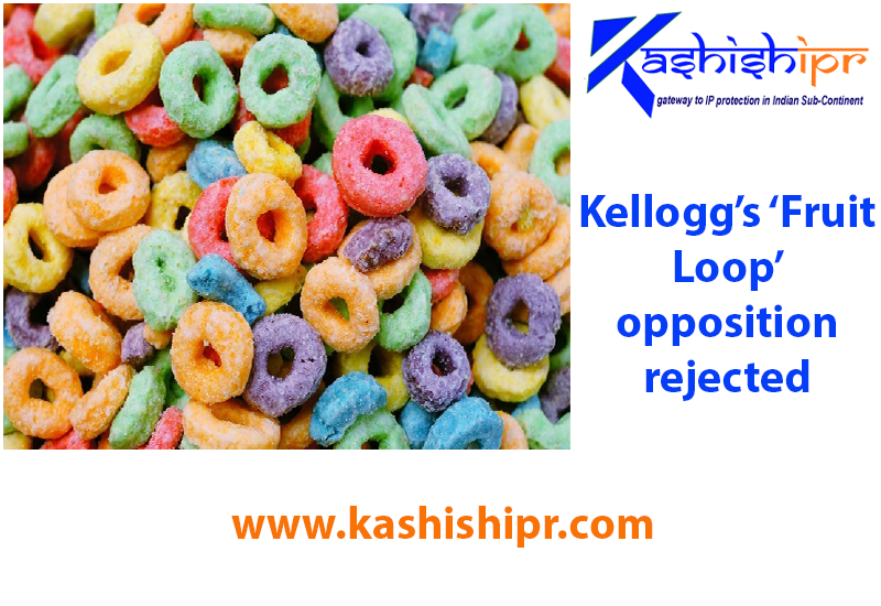 Kellogg's 'Fruit Loop' opposition rejected