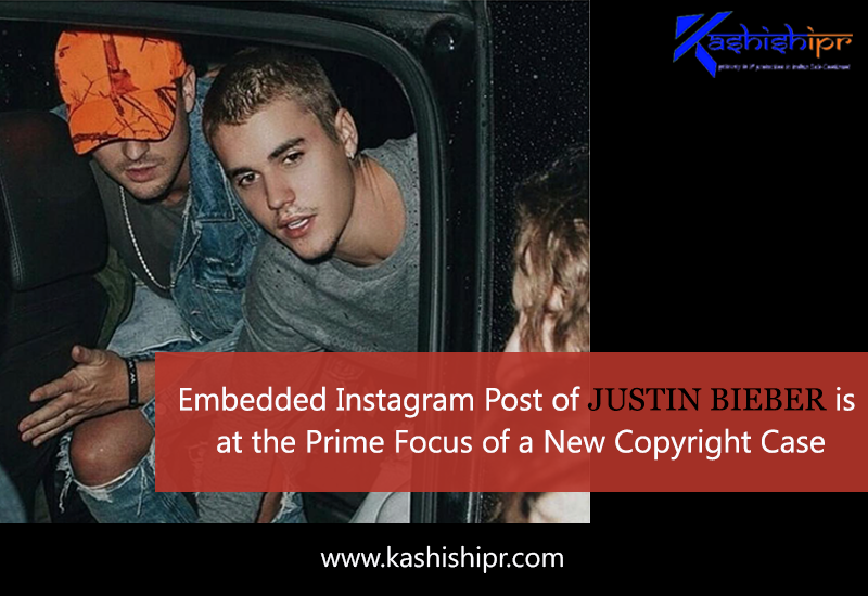 Embedded Instagram Post of Justin Bieber is at the Prime Focus of a  New Copyright Case